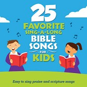 25 Favorite Sing-A-Long Bible Songs For : Songtime Kids