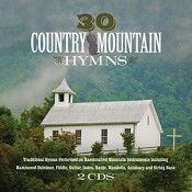 30 Country Mountain Hymns (2CD) : Various