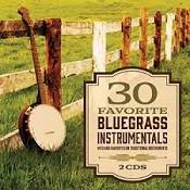 30 Favorite Bluegrass Instrumentals (2CD : Various Artists