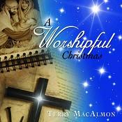 A Worshipful Christmas (CD) : MacAlmon, Terry/Christmas