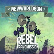 Rebel Transmission (CD) : Newworldson