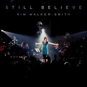 Still Believe (order 5021776181736) : Walker - Smith, Kim