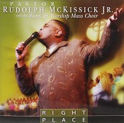 Right place : Mckissick Jr., Pastor Rudolph