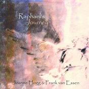 Raphael's Journey (CD) : Hogg, Joanne/Essen, Frank van