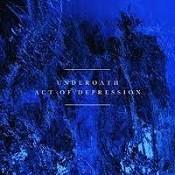 Act Of Depression - Reissue (CD) : Underoath