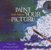 Paint Your Picture (CD) : Meyer, Julie