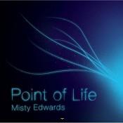 Point Of Life : Misty Edwards