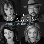 Songs For The Times (CD) : The Isaacs