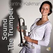 Sound the trumpet : Kalkman, Jantine