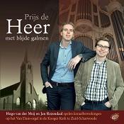 Prijs de Heer met blijde galmen : Meij, Hugo van der/Rozendaal, Jan