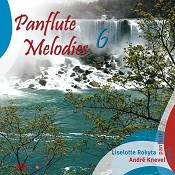 Panflute Melodies 6 : Rokyta/Knevel