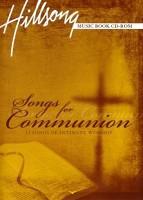 Songs For Communion (CD-Rom Songbook) : Hillsong