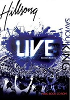 Saviour King music book cd : Hillsong live