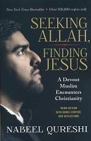 0 : Seeking Allah, Finding Jesus : Qureshi, Nabeel