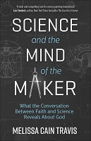 0 : Science and the Mind of the Maker : Cain Travis, Melissa