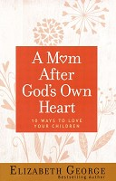 0 : A mom after God's own heart : George, Elizabeth