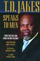 0 : Speaks To Men (3 in 1) : Jakes, T.D.