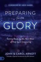 0 : Preparing for the Glory : Arnott, John & Carol