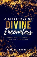 0 : A Lifestyle of Divine Encounters : Bootsma, Patricia