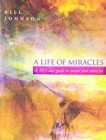0 : A Life Of Miracles : Johnson, Bill