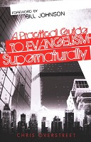 0 : A Practical Guide to Evangelism--Superna : Overstreet, Chris