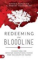 0 : Redeeming Your Bloodline : Henderson, Robert / Siovina, Hrvoje