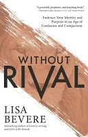 0 : Without Rival : Bevere, Lisa