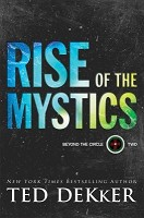 0 : Rise of the Mystics : Dekker, Ted