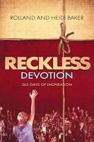 0 : Reckless Devotion : Baker, Heidi/Baker, Rolland