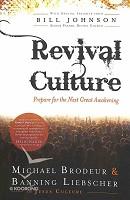 0 : Revival Culture: Prepare for the Next Gr : Brodeur, Michael / Liebscher, Banning /