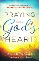 0 : Praying with God's Heart : Goll, James W.