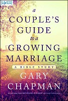 0 : A Couple's Guide to a Growing Marriage : Chapman, Gary