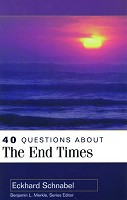 0 : 40 Questions About End Times : Schnabel, Eckhar