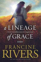 0 : A Lineage Of Grace : Rivers, Francine