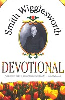 0 : Smith Wigglesworth Devotional : Wigglesworth, Smith