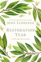 1 : Restoration Year: A 365 day devotional : Eldredge, John