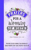1 : Prayers For a Woman Of Worth : Promises From God