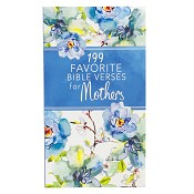 1 : 199 Favorite Bible Verses For Mothers : Various