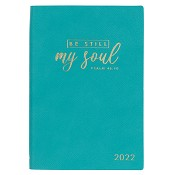 1 : 2022 Be Still My Soul Teal Faux Leather : 2022 Planner year