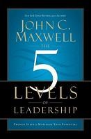 1 : 5 Levels of Leadership : Maxwell, John C