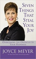 1 : Seven Things That Steal Your Joy : Meyer, Joyce