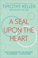 1 : A seal upon the heart : Keller, Timothy