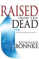 1 : Raised From The Dead : Bonnke, Reinhard