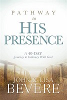 1 : Pathway to His Presence : Bevere, John And Lisa