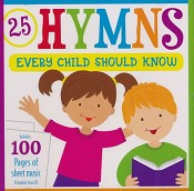 1 : 25 Hymns Every Child Should Know (CD) : Shiloh Kids