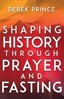 1 : Shaping History Through Prayer And Fasti : Prince, Derek
