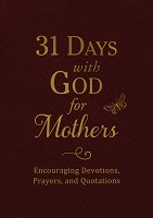 1 : 31 Days with God for Mothers : Barbour