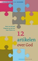 90 : 12 artikelen over God : Beek, B. van de