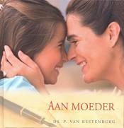 Christelijk boek : Aan moeder : Ds. P. van Ruitenburg