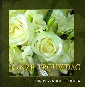 90 : Onze trouwdag : Ruitenburg, P. van